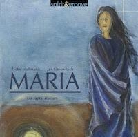Maria - ein Jazzoratorium