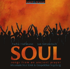 SOUL - songs from an ancient prayer